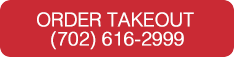 Order Takeout - 702-616-2999